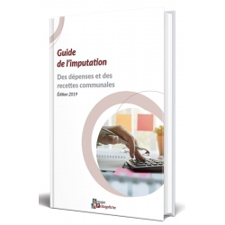 Guide de l'imputation des dépenses et des recettes communales : édition 2019