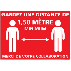 """Signalétique adhésif """"GARDEZ UNE DISTANCE DE 1,50 M"""" A4 L30 x H21 cm"""