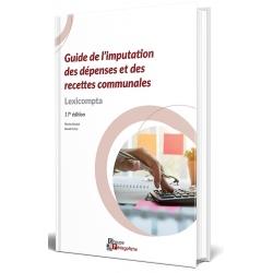 Guide de l'imputation des dépenses et des recettes communales : édition 2021